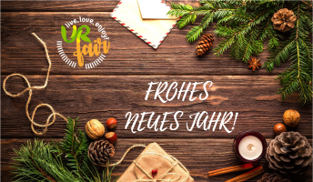 Prosit 2019 - Frohes, URfaires neues Jahr wünscht das gesamt URfair-Team!